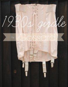 a 1930s Gossard girdle